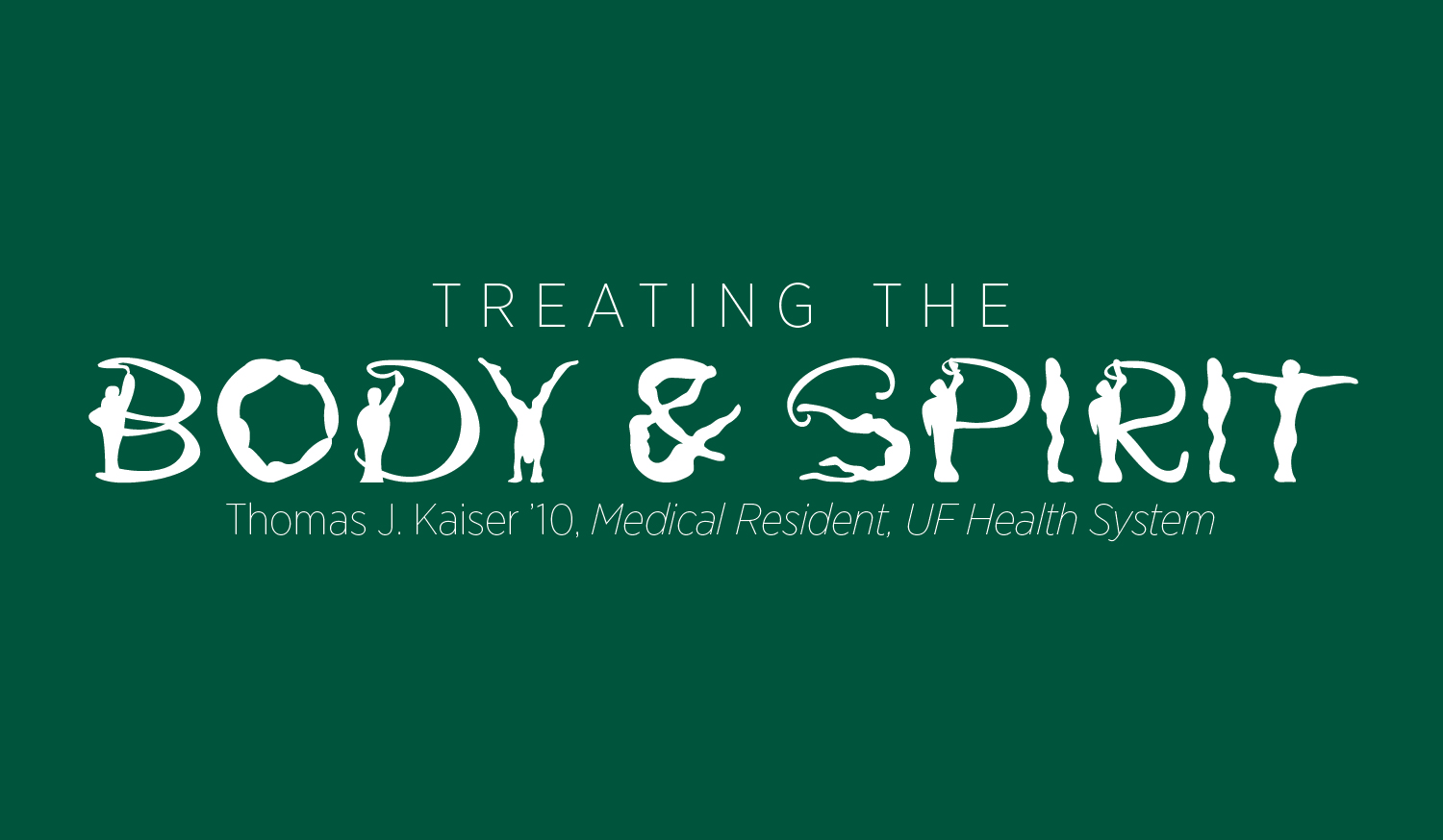 Treating the Body and Spirit: Thomas Kaiser '10