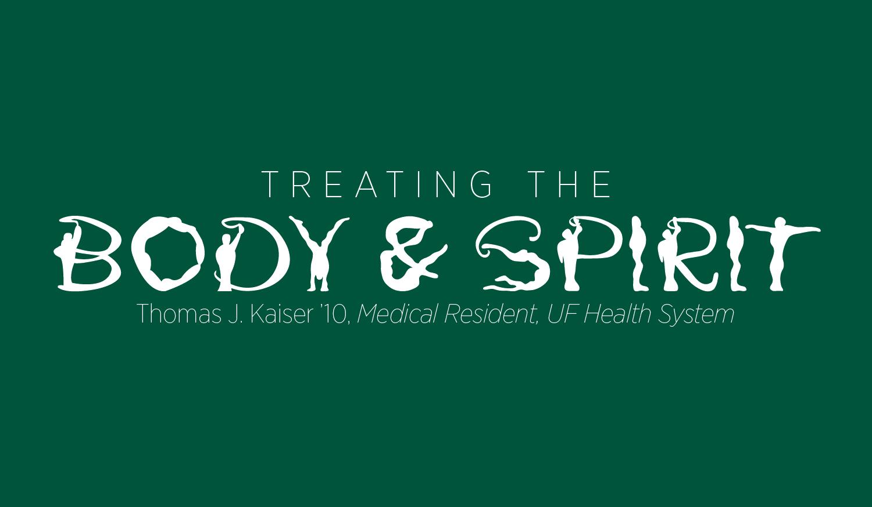 Treating the Body and Spirit: Thomas Kaiser '10