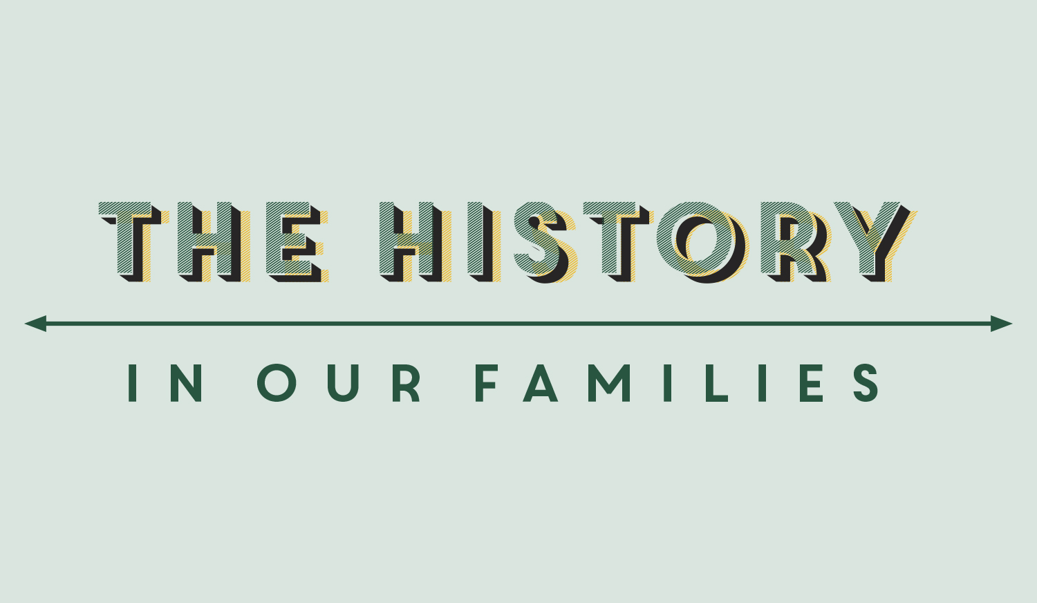 The History in Our Families