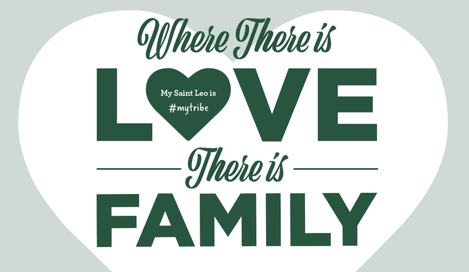 Where There is Love There is Family